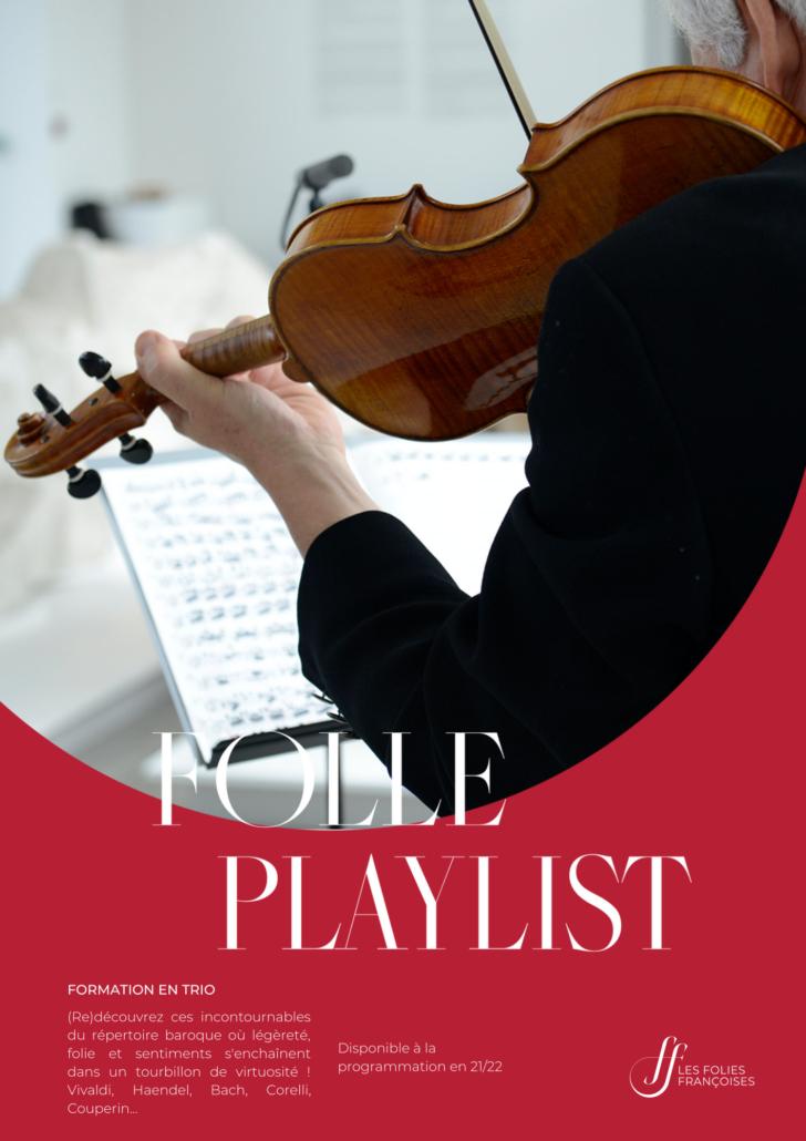 "Programme ""Folle Playlist"" - Folies françoises"